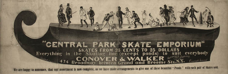 An ad for the Conover and Walker Central Park Skate Emporium broadside